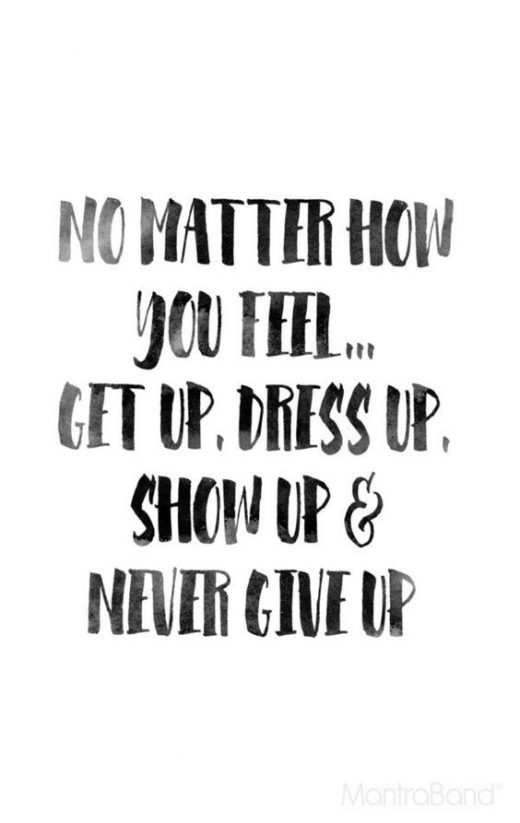 #WiseWords: Never Give Up!