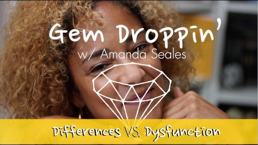 Gem Droppin' W/ Amanda Seales: Differences vs Dysfunction
